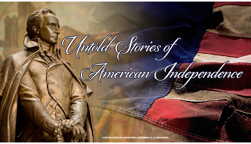 Untold Stories of American Independence